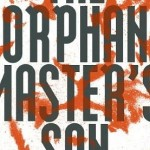 Author Video: Adam Johnson Reads from The Orphan Master's Son