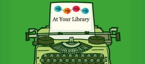 NANOWRIMO At Your Library