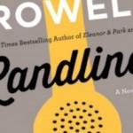 """Author Event: Rainbow Rowell on """"Landline""""--Central"""