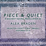 Piece and Quiet slider Alex braden