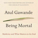 "Waiting to Read ""Being Mortal""?"