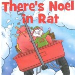 """Children's Author Event: """"There's Noel in Rat"""" by Mary-Hannah Klontz and Ron Kuntz--Central"""