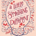 """New Flame: """"A Little Something Different"""""""