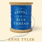 "Waiting for ""A Spool of Blue Thread""?"