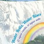 Trail Tales: Water Rolls, Water Rises
