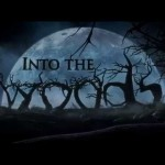 """Film: """"Into the Woods"""" [2014]--Columbia Pike"""