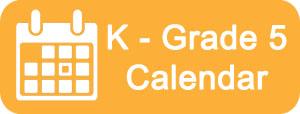 K - Grade 5 calendar