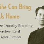 """Black History Month Author Event: """"She Can Bring Us Home: Dr. Dorothy Boulding Ferebee, Civil Rights Pioneer"""" by Diane Kiesel"""