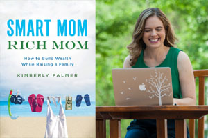 "Author Talk: ""Smart Mom, Rich Mom: How to Build Wealth While Raising a Family"""
