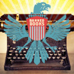 Banned Books Week 2016: Sept. 23 - Oct. 3